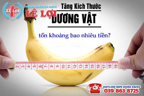 chi phí làm tăng kích thước dương vật ở TP Vinh Nghệ An